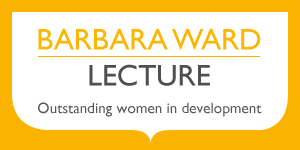 The Barbara Ward Lecture series celebrates outstanding women in development