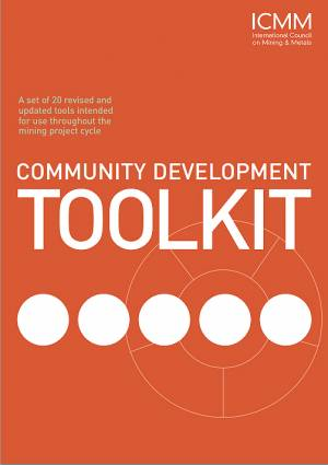 Community engagement toolkit, by the International Council on Mining and Metals