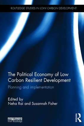 An image of the cover of the book: The political economy of low carbon resilient development (Image: Routledge)
