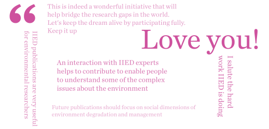 Extracts from the responses to IIED's publications survey (Image: Nick Turner/IIED)