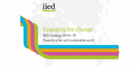 IIED is pleased to announce its new strategy for the period 2014-2019