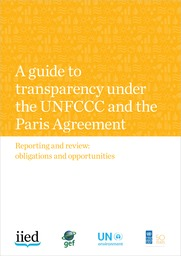 Cover of A guide to transparency under the UNFCCC and the Paris Agreement