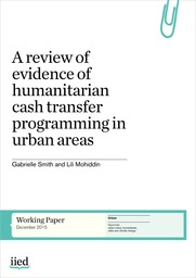 A review of evidence of humanitarian cash transfer programming in urban areas