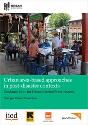 Urban area-based approaches (ABAs) in post-disaster contexts