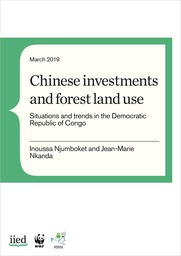 Chinese investments and forest land use: situations and trends in the Democratic Republic of Congo