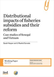Distributional impacts of fisheries subsidies and their reform - Case studies from Senegal and Vietnam