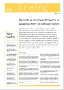 Payments for environmental services in Costa Rica: from Rio to Rio and beyond