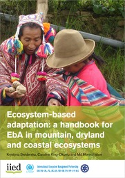 Cover of Ecosystem-based adaptation: a handbook for EbA in mountain, dryland and coastal ecosystems