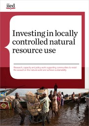 Investing in locally controlled natural resource use
