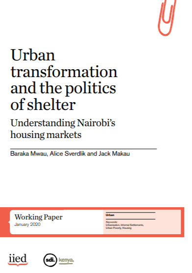 Cover of Urban transformation and the politics of shelter: understanding Nairobi's housing markets