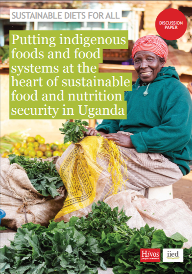 Cover of Putting indigenous foods and food systems at the heart of sustainable food and nutrition security in Uganda