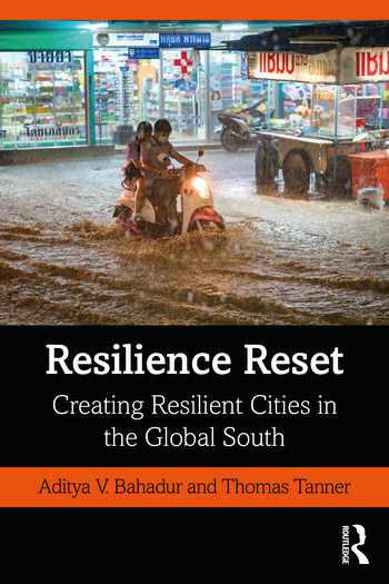 Resilience Reset - Creating Resilient Cities in the Global South