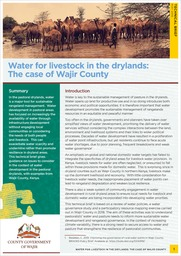 Water for livestock in the drylands: The case of Wajir County