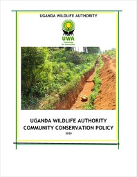 Uganda Wildlife Authority Community Conservation Policy 2020
