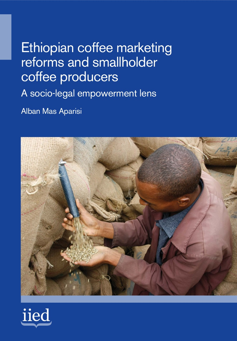 Ethiopian coffee marketing reforms and smallholder coffee producers: A socio-legal empowerment lens