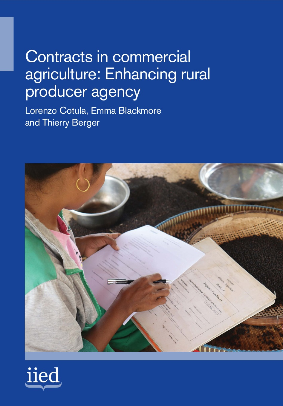 Contracts in commercial agriculture: enhancing rural producer agency