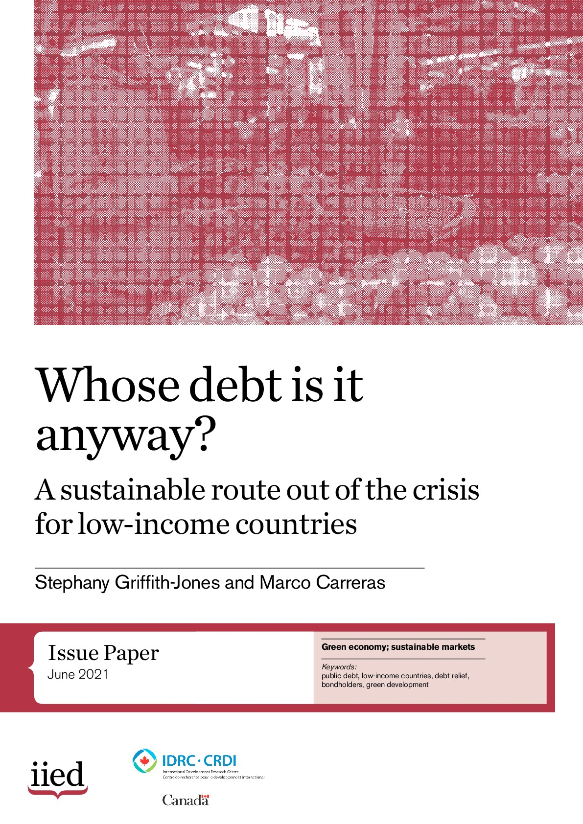 Whose debt is it anyway? A sustainable route out of the crisis for low-income countries