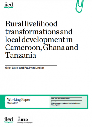 Rural livelihood transformations and local development in Cameroon, Ghana and Tanzania