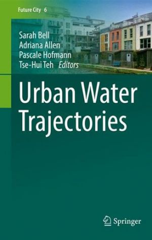The front cover of the book 'Urban Water Trajectories
